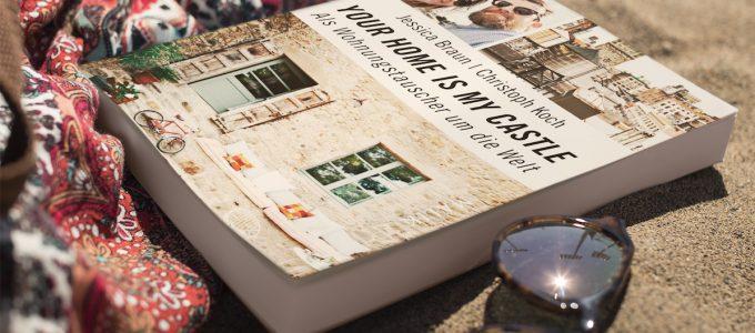 """Neues Buch: """"Your Home Is My Castle – Als Wohnungstauscher um die Welt"""""""